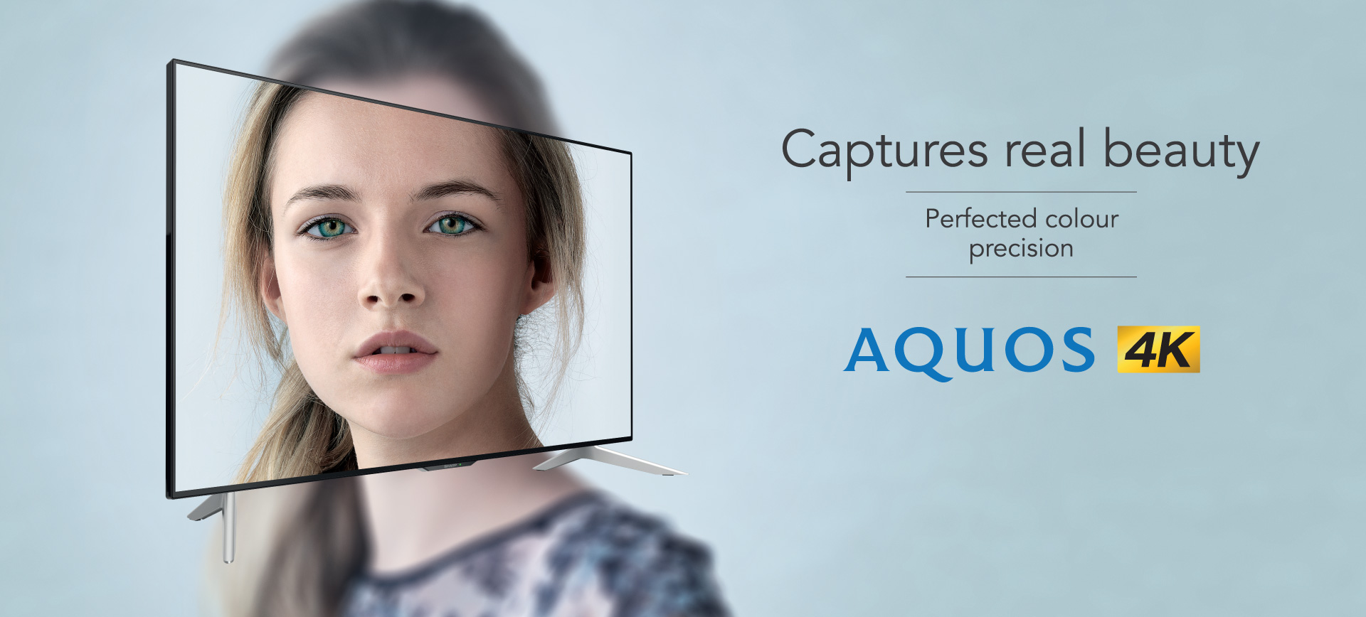 AQUOS 4K Captures Real Beauty