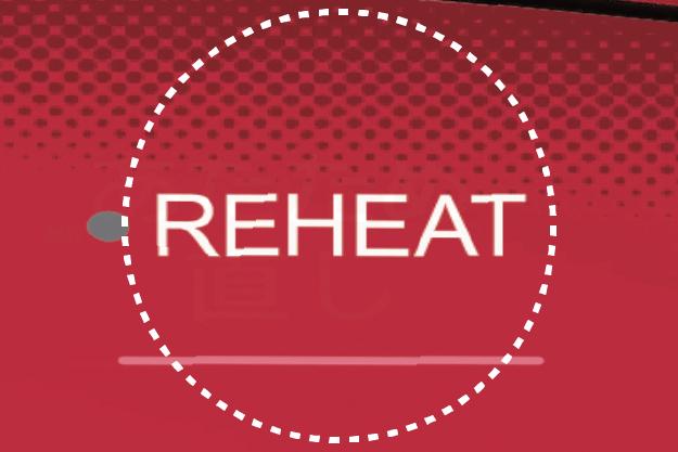 Easy Reheating